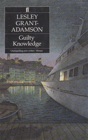Guilty Knowledge: Grant-Adamson, Leslie