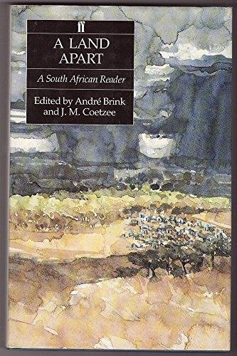 A Land Apart: A South African Reader: J. M. Coetzee;