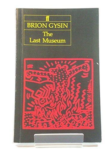 The Last Museum: Gysin, Brion