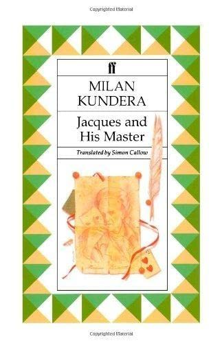 Jacques and his Master: Milan Kundera
