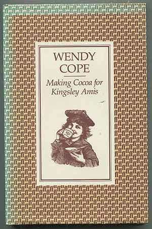 Making Cocoa For Kingsley Amis: Wendy Cope