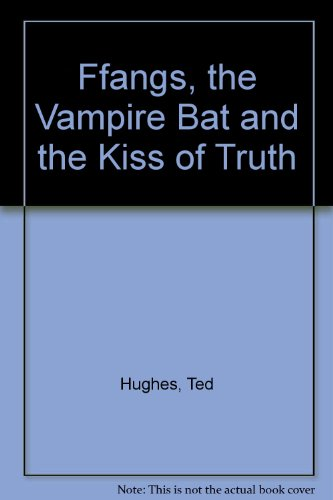 9780571139828: Ffangs the vampire bat and the kiss of truth