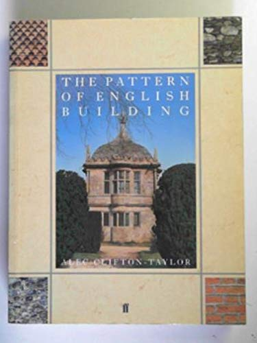 The Pattern of English Building (9780571139880) by Clifton-Taylor, Alec; Simmons, Jack