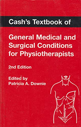 9780571140640: Cash's Textbook of General Medical and Surgical Conditions for Physiotherapists