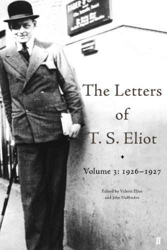 The Letters of T. S. Eliot: Eliot, T. S.