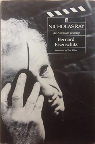 9780571140862: Nicholas Ray: An American Journey