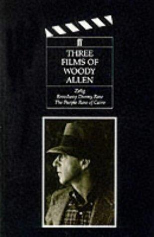 9780571140886: Three Films of Woody Allen: Zelig, Broadway Danny Rose, & the Purple Rose of Cairo