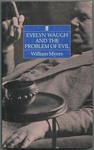 9780571140947: Evelyn Waugh and the Problem of Evil