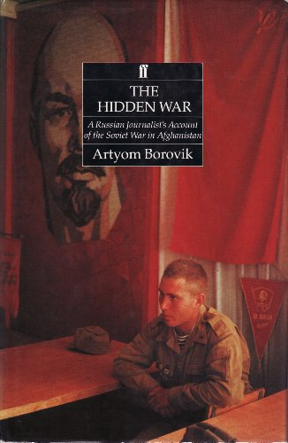 9780571141074: The Hidden War: Russian Journalist's Account of the Soviet War in Afghanistan