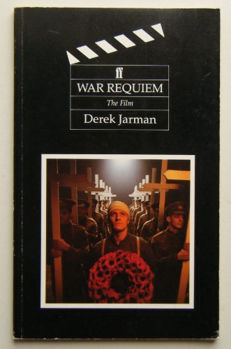 War Requiem: The Film (Wisconsin/Warner Brothers Screenplays) (9780571141159) by Jarman, Derek