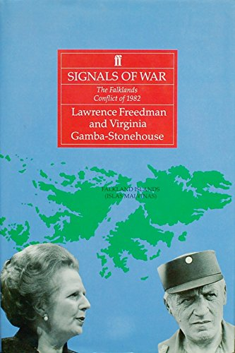 9780571141166: Signals of War: Falklands Conflict of 1982