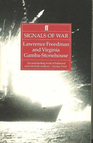 9780571141173: SIGNALS OF WAR: FALKLANDS CONFLICT OF 1982