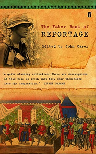 9780571141630: The Faber Book of Reportage