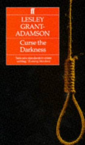 Curse the Darkness: Grant-Adamson, Lesley