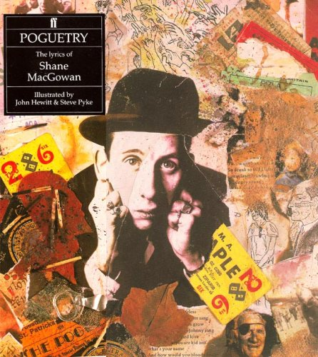 Poguetry: The Lyrics of Shane Macgowan: MacGowan, Shane