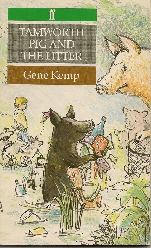 Tamworth Pig and the Litter (0571142907) by Gene Kemp