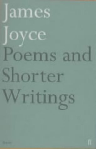 9780571143054: Poems & Shorter Writings James Joyce-Csd