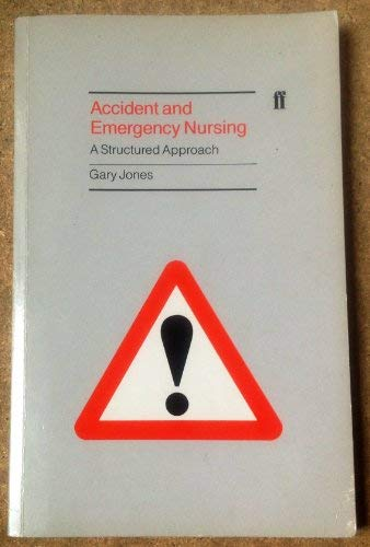 9780571143191: Accident and Emergency Nursing a Structured Approach