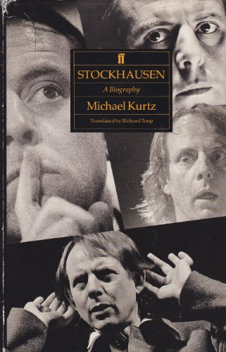9780571143238: Stockhausen: A Biography