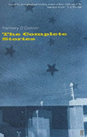 The Complete Stories: O'Connor, Flannery