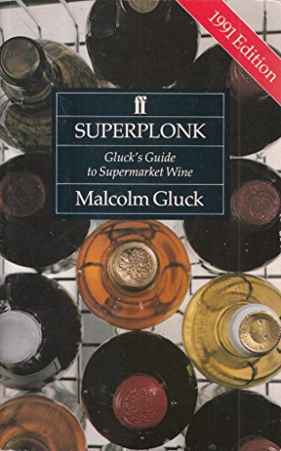 9780571143924: Superplonk: Gluck's Guide to Supermarket Wine