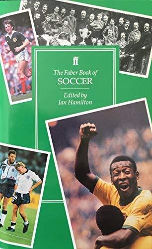 The Faber Book of Soccer: Ian Hamilton
