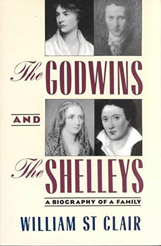 9780571144174: The Godwins and the Shelleys: The Biography of a Family