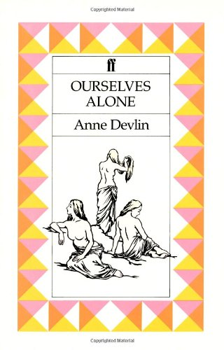9780571144570: Ourselves Alone