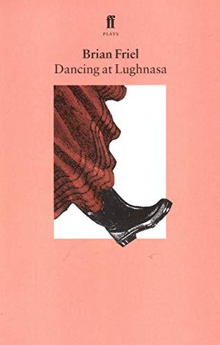 9780571144792: Dancing at Lughnasa