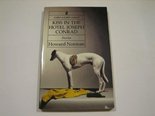 9780571144938: Kiss in the Hotel Joseph Conrad & Other