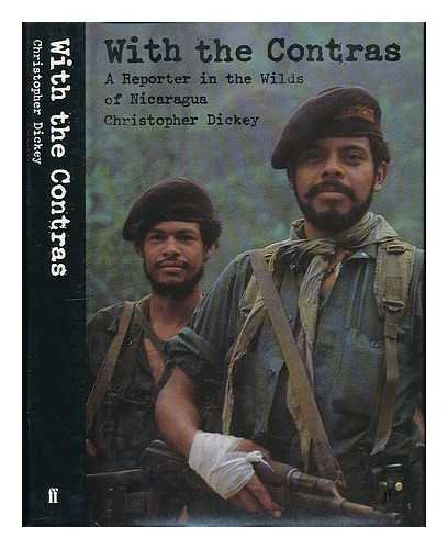 9780571146048: With the Contras: A Reporter in the Wilds of Nicaragua