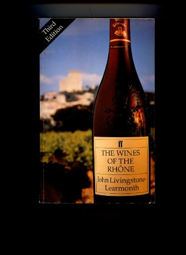 9780571146222: Wines of the Rhone (Classic Wine Library)