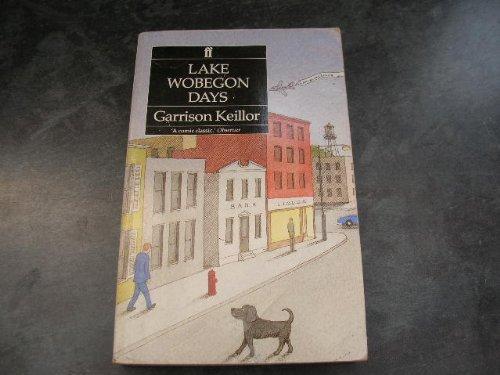 Lake Wobegon Days (A Lake Wobegon Novel): Keillor, Garrison