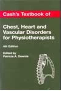 9780571146444: Cash's Textbook of Chest, Heart and Vascular Disorders for Physiotherapists