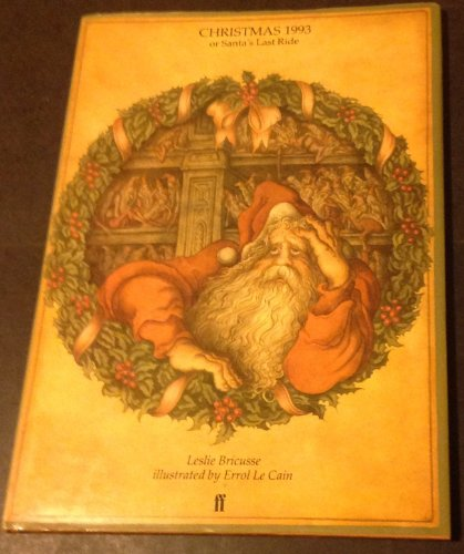9780571146512: Christmas 1993, Or, Santa's Last Ride: An Absolutely Amazing Christmas Story