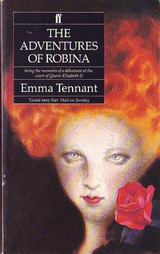 The Adventures of Robina: By Herself: Tennant, Emma