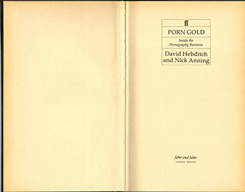 9780571146833: Porn Gold: Inside the Pornography Business