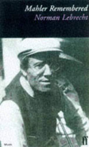 9780571146925: Mahler Remembered
