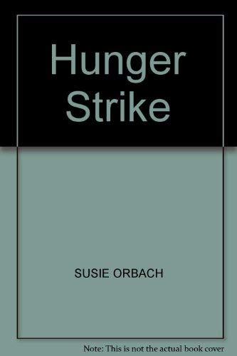 9780571147045: Hunger Strike
