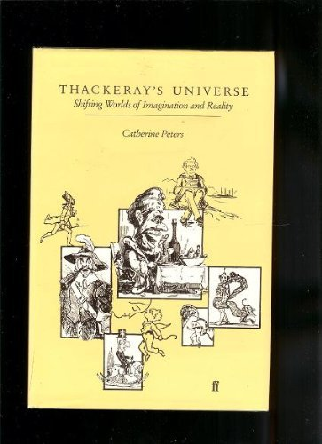 9780571147113: Thackeray's Universe: Shifting Worlds of Imagination and Reality