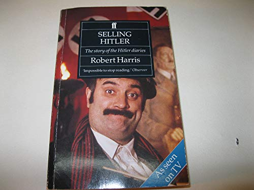 9780571147267: Selling Hitler: Story of the Hitler Diaries