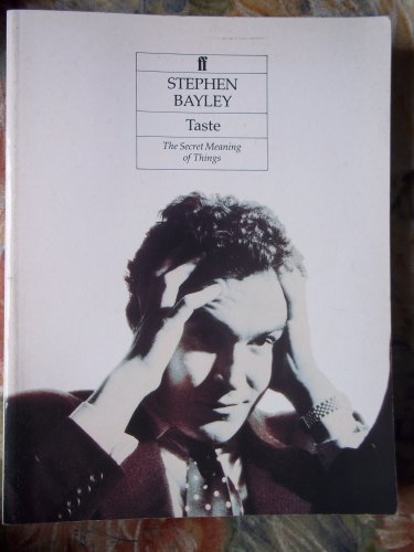 Taste: Stephen Bayley