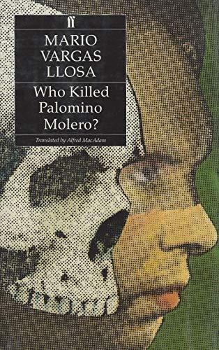 Who Killed Palomino Molero? (Signed 1st British: Mario Vargas Llosa