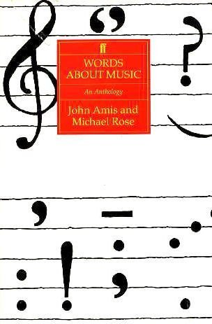 Words About Music: An Anthology: John Amis, Michael