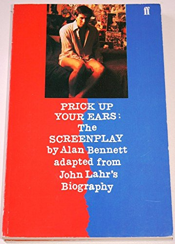 9780571147526: Prick Up Your Ears: The Screenplay