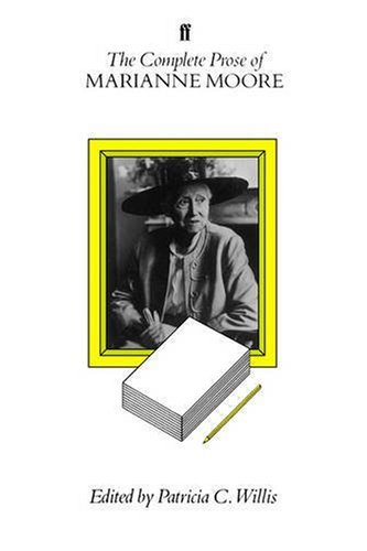 9780571147885: The Complete Prose of Marianne Moore