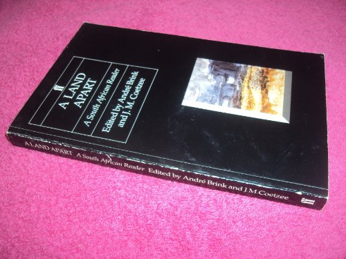A Land Apart: A South African Reader: Andre Brink, J.M.