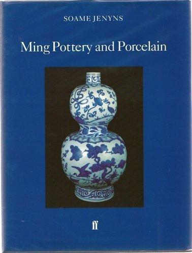 9780571148417: Ming Pottery and Porcelain (Faber Monographs on Pottery and Porcelain)