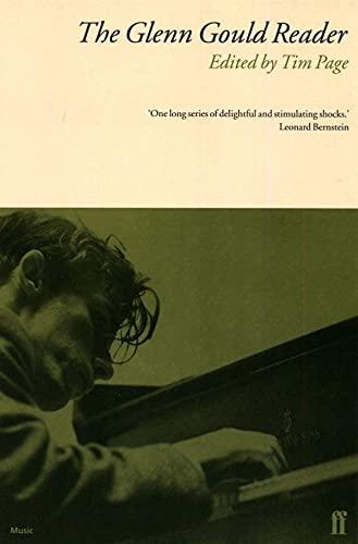 9780571148523: The Glenn Gould Reader