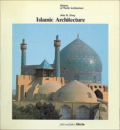 hoag john d islamic architecture history of world architecture